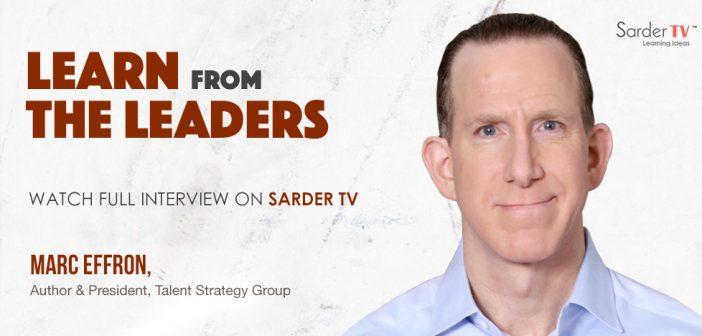 Sarder Author Talks – Marc Effron – Full Interview