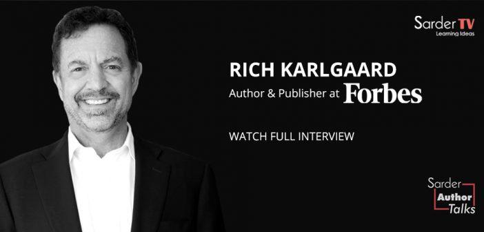 Sarder Author Talks – Rich Karlgaard, Full Episode